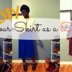 DIY :: Wear a Skirt as a Dress