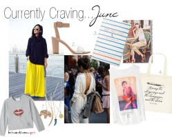 Currently Craving…June