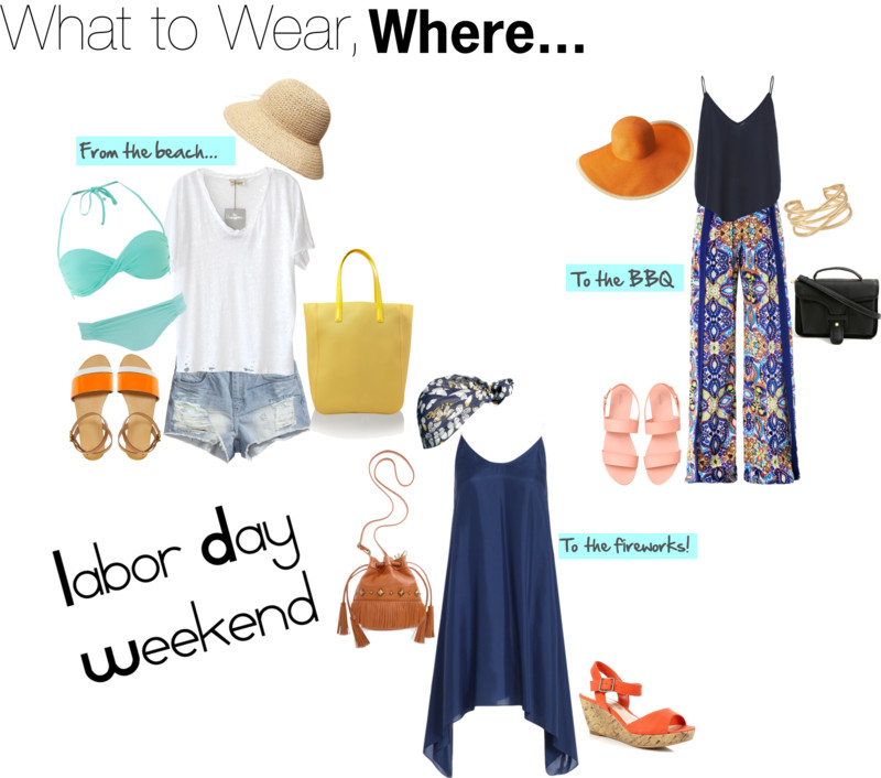 What To Wear, Where - Labor Day Weekend