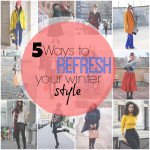 5 Ways to Refresh Your Winter Style