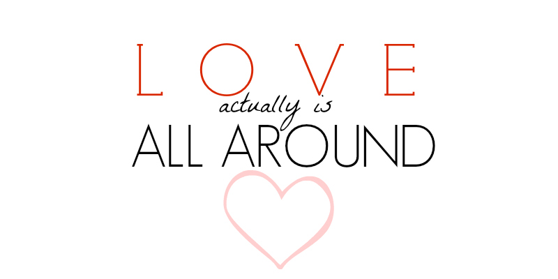 love-actually-is-all-around