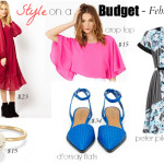 Style on a Budget // February