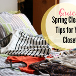 Quick Spring Cleaning Tips for Your Closet