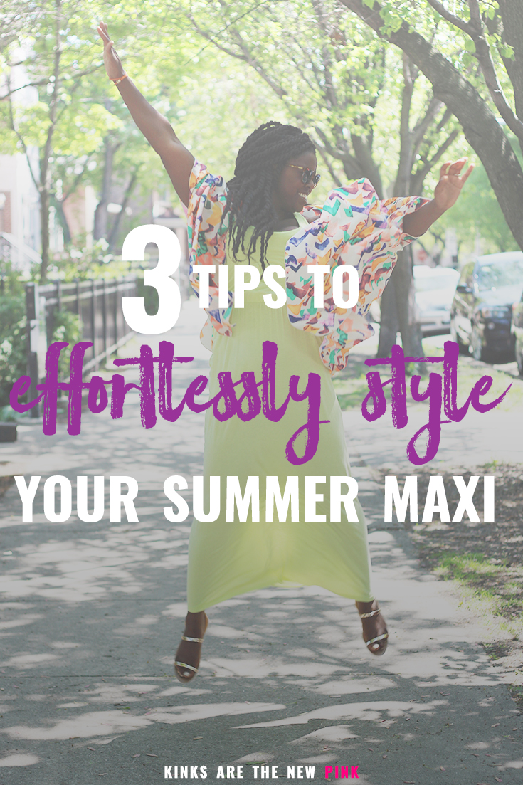 3 tips to effortlessly style your maxi dress #style #howto