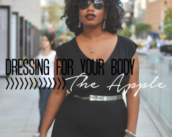 Dressing for Your Body // The Apple