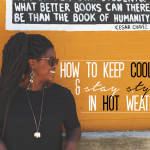 How to Keep Cool and Look Stylish in Hot Weather