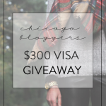 $300 Chicago Blogger Fall VISA Giveaway – CLOSED