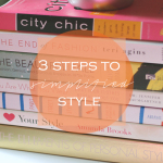 Style & Styleability: 3 Steps to Simplified Style