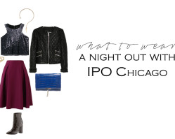 Chicly, Chicago: A Night of Style, Cocktails, + Eats with IPO