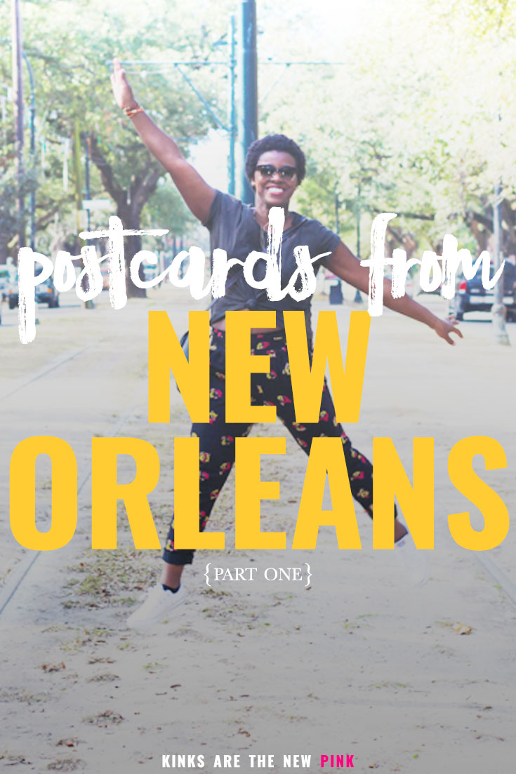 postcards from New Orleans