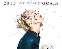 Dream Goals 2015 + January Action Goals