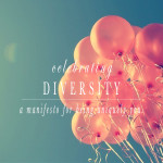 Celebrate Diversity   A Manifesto for Being Uniquely You