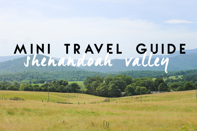 mini-travel-guide-shenandoah-valley-header