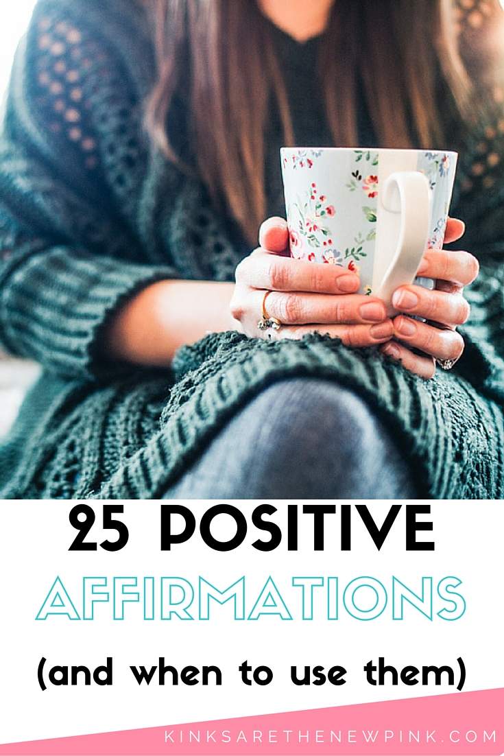 How and when to use positive affirmations to improve your everyday life.