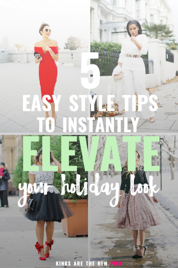 5 Easy Holiday Style Tips to Instantly Elevate your Party Look