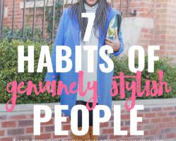 7 Habits of Genuinely Stylish People
