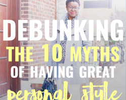 Debunking the 10 Great Myths of Having Personal Style