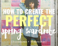 How to Create the Perfect Wardrobe for Spring